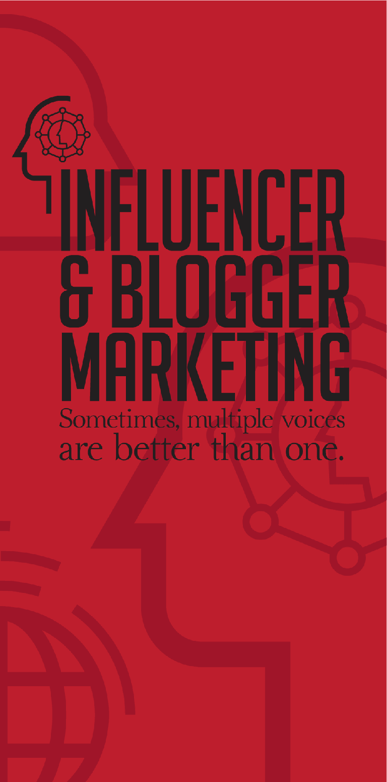 Influencer & Blogger Marketing Sometimes, multiple voices are better than one
