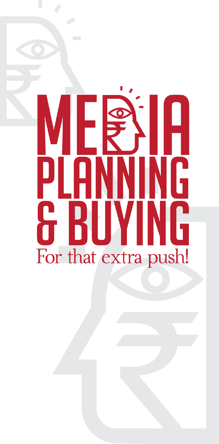 Media Planning & Buying for that extra Push