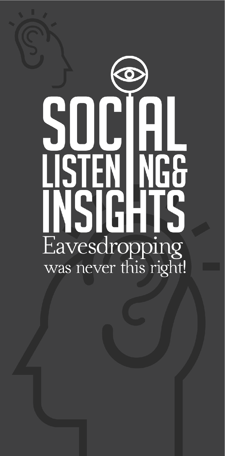 Social Listening & Insights  Evadesdropping was never this right!